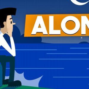 4 Reasons Why You Feel So ALONE