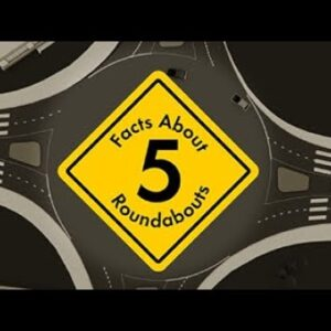 5 Facts About Roundabouts