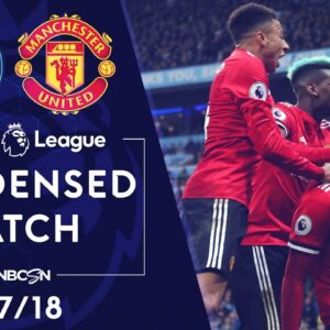 Premier League Classics: Man City v. Man United | CONDENSED MATCH | 4/7/18 | NBC SPORTS