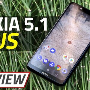 Nokia 5.1 Plus Review   Too Good for Its Price?