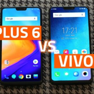 OnePlus 6 vs Vivo X21 | Which Is the Better Phone Overall?