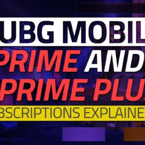 PUBG Mobile Prime and Prime Plus Subscriptions Explained