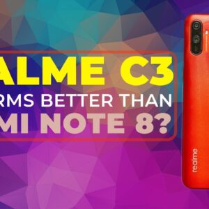 Realme C3 Review – Best Budget Smartphone for Most People Right Now?