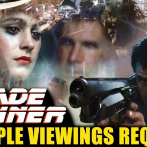 Blade Runner - Multiple Viewings Required