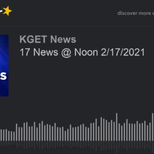17 News @ Noon 2/17/2021