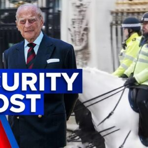Order of service released as security boosts for Prince Philip's funeral   9 News Australia