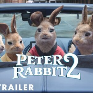 Peter Rabbit 2 - Brand New Trailer - Hopping Into Cinemas May 17